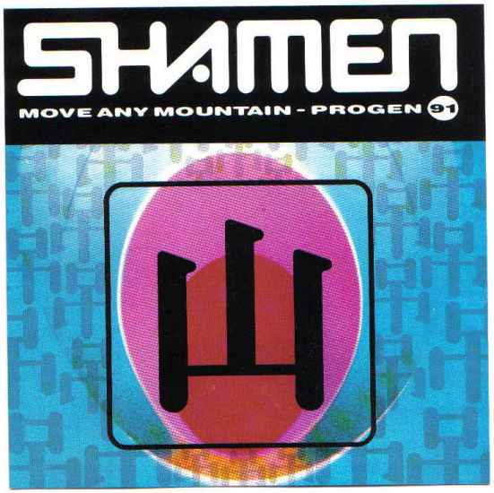 The Shamen - Move Any Mountain