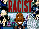 Thoughts on… 'Hi! My Name is Loco and I am a Racist' by BayeMcNeil