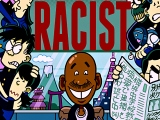 Thoughts on… 'Hi! My Name is Loco and I am a Racist' by Baye McNeil