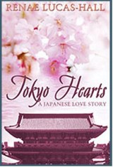 Book Review: Tokyo Hearts by RenaeLucas-Hall
