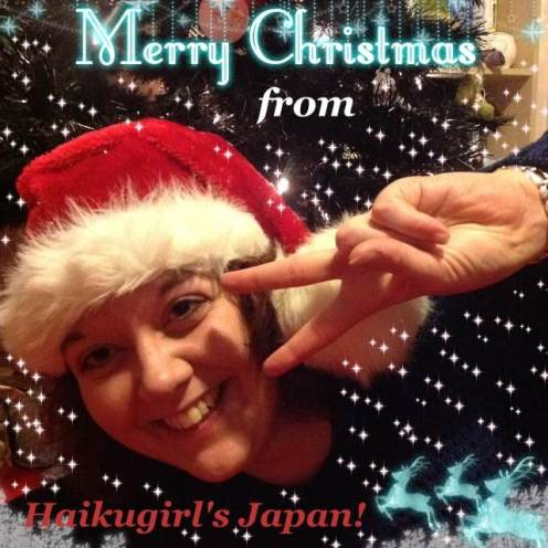 Merry Christmas from Haikugirl's Japan