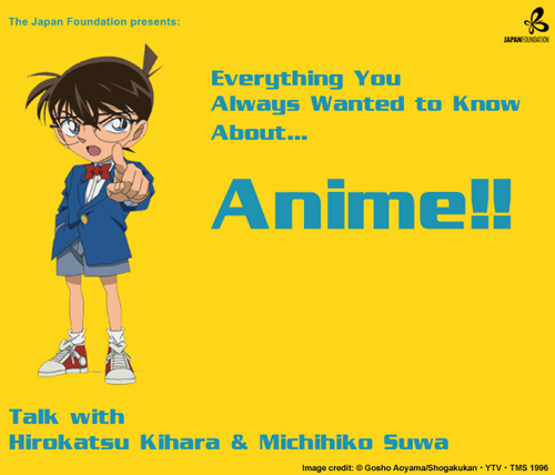 Everything You Always Wanted to Know About Anime…