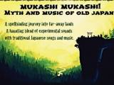 Mukashi Mukashi…