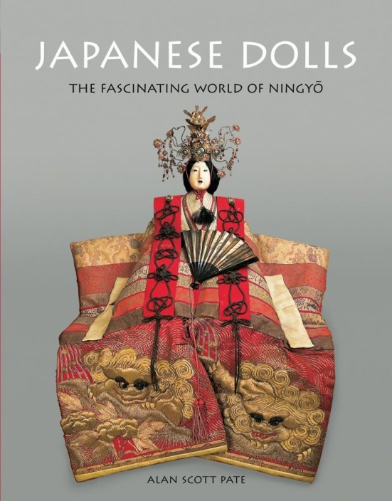 Japanese Dolls: The Fascinating World of Ningyo by Alan Scott Pate