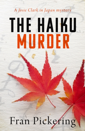 The Haiku Murder by Fran Pickering