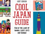 Book Review: Cool Japan Guide by Abby Denson (+ Win a Copy!)