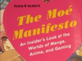 Winner of The Moe Manifesto by Patrick W. Galbraithannounced!